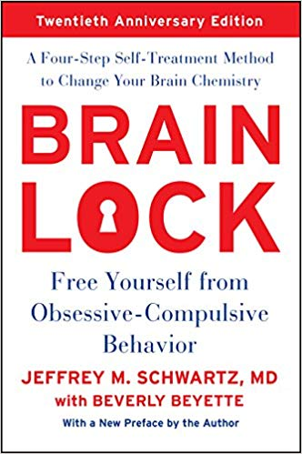Review of Brain Lock, Twentieth Anniversary Edition: Free Yourself from Obsessive-Compulsive Behavior