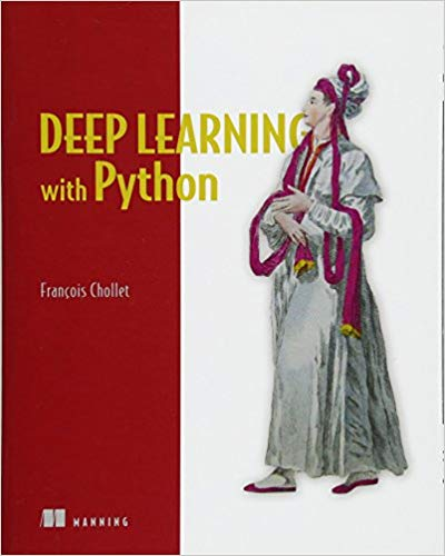 Review of Deep Learning with Python by Francois Chollet